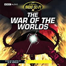 The War of the Worlds: Classic Radio Sci-Fi (Dramatised) Radio/TV Program by H. G. Wells