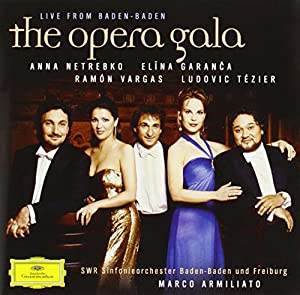 The Opera Gala : Live From Baden-Baden