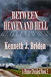 img - for Between Heaven and Hell book / textbook / text book