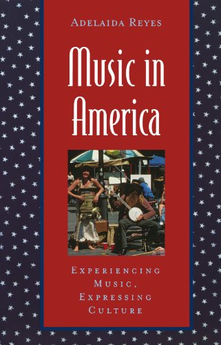 Music in America: Experiencing Music, Expressing Culture...