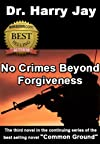 No Crimes Beyond Forgiveness