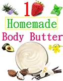 DIY Homemade Body Butter : Easy DIY Natural Homemade Body Butter Recipes