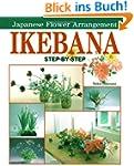 Ikebana: Japanese Flower Arrangement:...