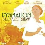 Pygmalion (Classic Radio Theatre) | George Bernard Shaw