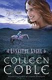 Lonestar Angel (Lonestar Series Book 4)