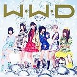 W.W.D / �ߤؤ����������!  �ڽ�������A��(CD+DVD)