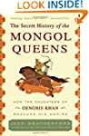 The Secret History of the Mongol Quee...