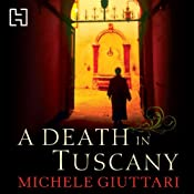 A Death in Tuscany: Michele Ferrara, Book 2 | [Michele Giuttari]