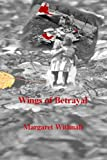 img - for Wings of Betrayal book / textbook / text book