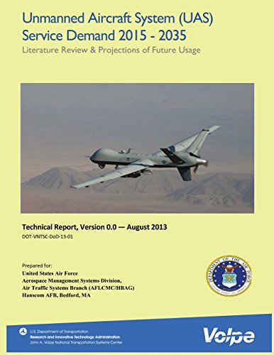 Unmanned Aircraft System (UAS) Service Demand 2015-2035: Literature Review and Projections of Future Usage, Version 0.0
