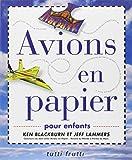 Avions en papier : Pour enfants