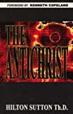 The Antichrist (1879503212) by Hilton Sutton
