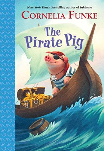 Cornelia Funke - The Pirate Pig