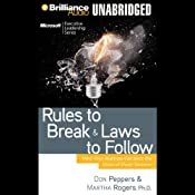 Rules to Break and Laws to Follow: How Your Business Can Beat the Crisis of Short-Termism | [Don Peppers, Martha Rogers, Ph.D.]