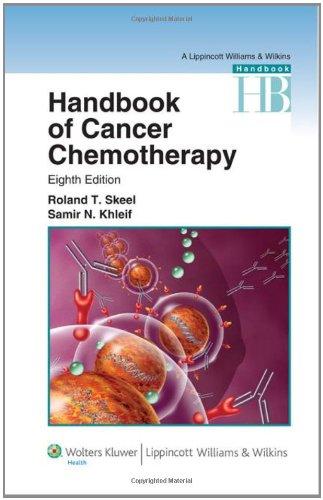 Handbook of Cancer Chemotherapy (Lippincott Williams and Wilkins Handbook Series)
