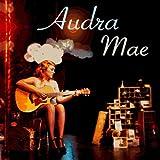 Audra Mae