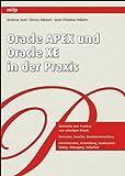 Oracle APEX und Oracle XE in der Praxis