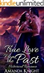 TIME TRAVEL ROMANCE: True Love From T...