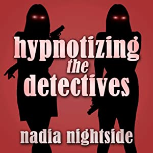 Hypnotizing the Detectives Audiobook