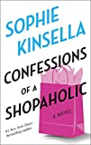 Confessions of a Shopaholic (Shopaholic, No 1) (0385335482) by Kinsella, Sophie