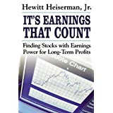 It's Earnings That Count: Finding Stocks with Earnings Power for Long-Term Profits ~ Hewitt Heiserman