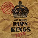 Pawn kings Live