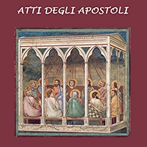 Atti degli Apostoli [Acts of the Apostles] Audiobook