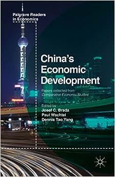 China's Economic Development: Past And Present (Palgrave Readers In Economics)