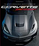 Corvette Stingray: The Seventh Generation of Americas Sports Car