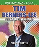 Tim Berners-Lee (Inspirational Lives)