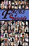 img - for Faces of Suicide: Volume 1 book / textbook / text book