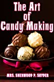 img - for The Art of Candy Making book / textbook / text book