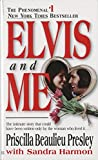 img - for Elvis and Me: The Intimate Story that Could Have Been Written Only by the Woman Who Lived It book / textbook / text book