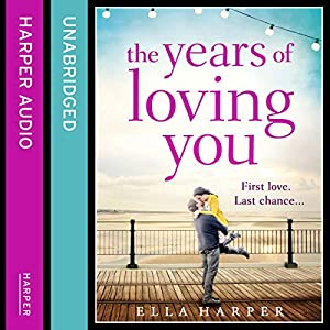 The Years of Loving You Audiobook