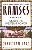 Ramses: Under the Western Acacia (Ramses Under the Western ACACIA, Vol. 5)