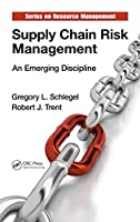Supply Chain Risk Management: An Emerging Discipline