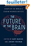 The Future of the Brain - Essays by t...