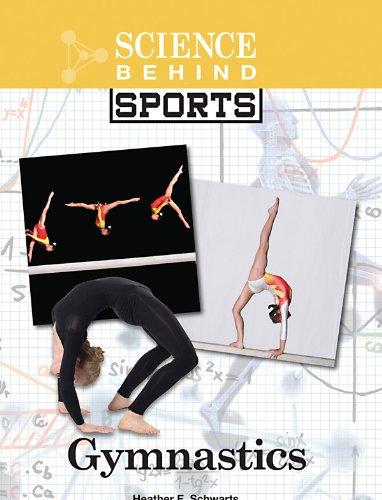 Gymnastics (Science Behind Sports)