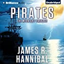 Pirates: The Midnight Passage Audiobook by James R. Hannibal Narrated by James Clamp