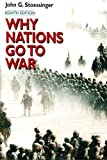 Why Nations Go to War (0312256604) by John G. Stoessinger