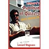 Leonard's Pantload of Quizzes Walks Among Us!