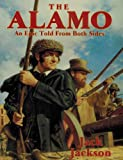 The Alamo: An Epic Told from Both Sides