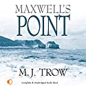 Maxwell's Point Audiobook by M. J. Trow Narrated by Peter Wickham