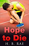 Hope to Die: Mystery Series (Too Much Luck Book 3)