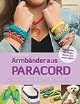 Armb�nder aus Paracord: Schnell und e...
