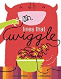 img - for Lines That Wiggle book / textbook / text book