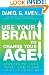 Use Your Brain to Change Your Age: Se...