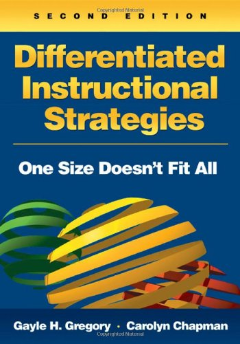 Differentiated Instructional Strategies: One Size Doesn't...