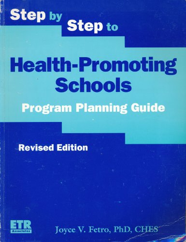 Step by step to health promoting schools: A guide to implementing coordinated school health programs in local schools an
