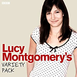 Lucy Montgomery's Variety Pack - Complete Radio/TV Program